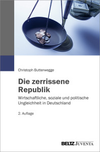 Die zerrissene Republik – Christoph Butterwegge